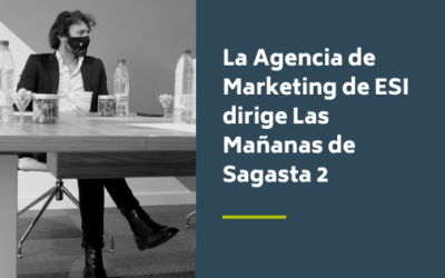 La Agencia de Marketing de ESI dirige Las Mañanas de Sagasta 2 sobre 'start-ups'